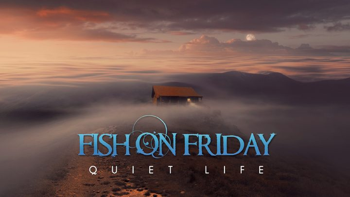Fish On Friday – Quiet Life
