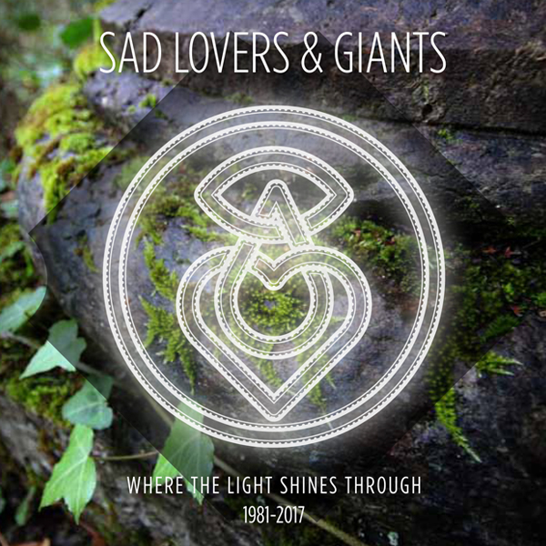 Sad Lovers And Giants – Where The Light Shines Through – 1981-2017: 5CD Box Set