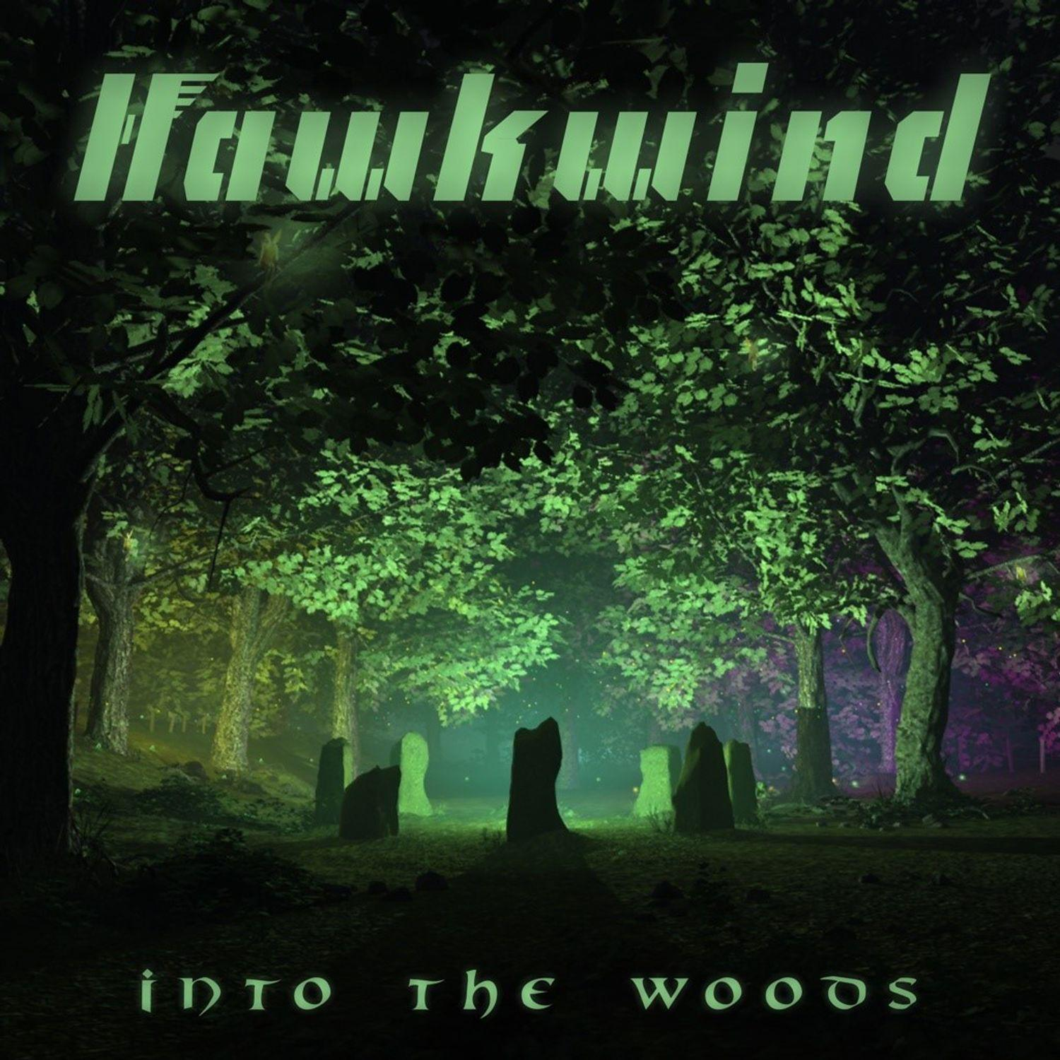 Hawkwind – Into The Woods