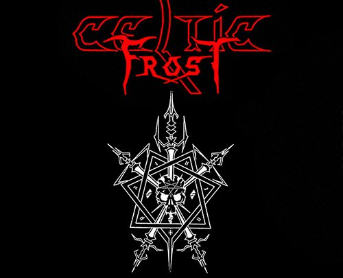 CELTIC FROST REISSUE CLASSIC NOISE ERA ALBUMS  ON 30TH JUNE 2017