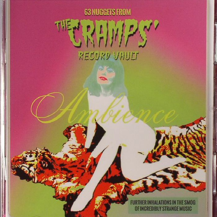 Various Artists – Ambience: 63 Nuggets From The Cramps' Record Vault