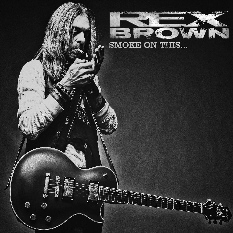 REX BROWN – SMOKE ON THIS….