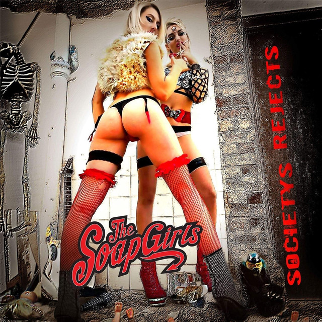 The Soapgirls – Societys Rejects