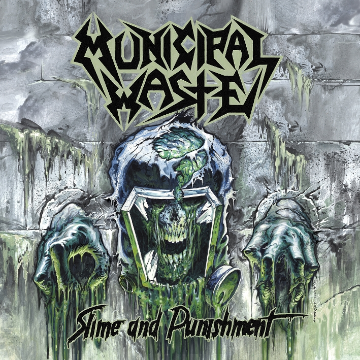 Municipal Waste – Slime & Punishment