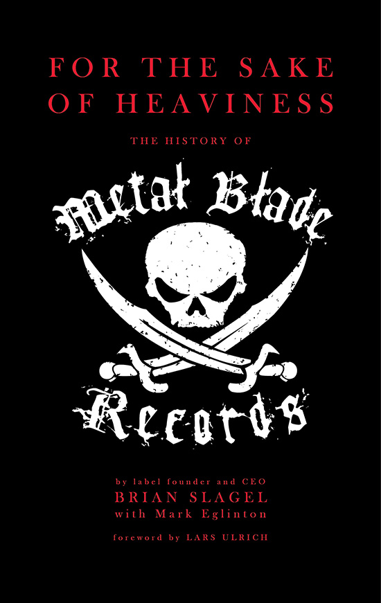 For the Sake of Heaviness: The History of Metal Blade