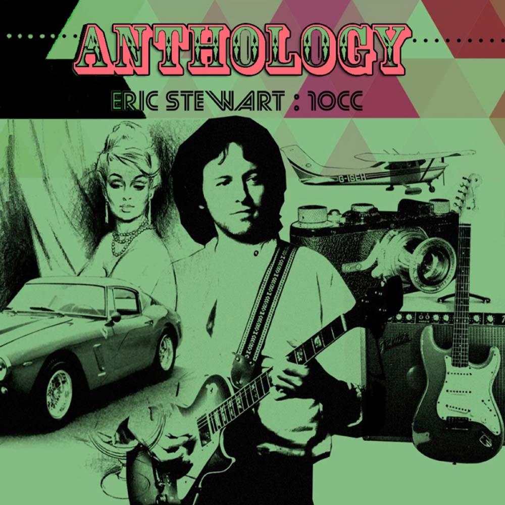 Eric Stewart:10CC – Anthology
