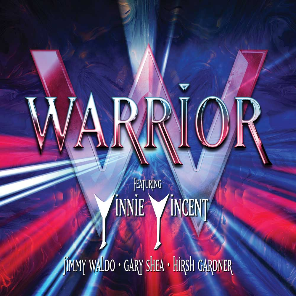 WARRIOR – WARRIOR: FEATURING VINNIE VINCENT, JIMMY WALDO, GARY SHEA, HIRSH GARDNER
