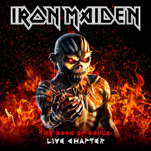 'THE BOOK OF SOULS:  LIVE CHAPTER' IRON MAIDEN LIVE ALBUM – TWO YEARS IN THE MAKING TO BE RELEASED ON NOVEMBER 17TH