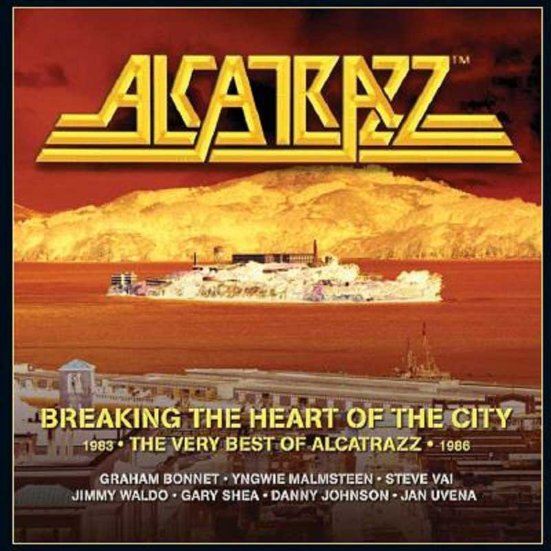 ALCATRAZZ – BREAKING THE HEART OF THE CITY: THE VERY BEST OF ALCATRAZZ 1983-1986