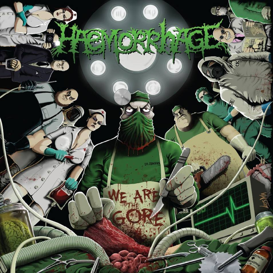 Haemorrhage – We Are The Gore