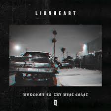 Lionheart - Welcome to the Westcoast II Album Cover