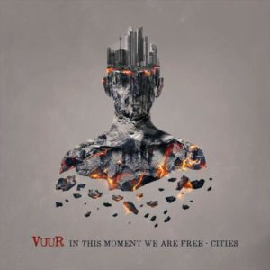 Vuur - In this Moment We Are Free-Cities Album