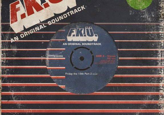 F.K.U The horrifying new single 'Friday the 13th – Part 2''