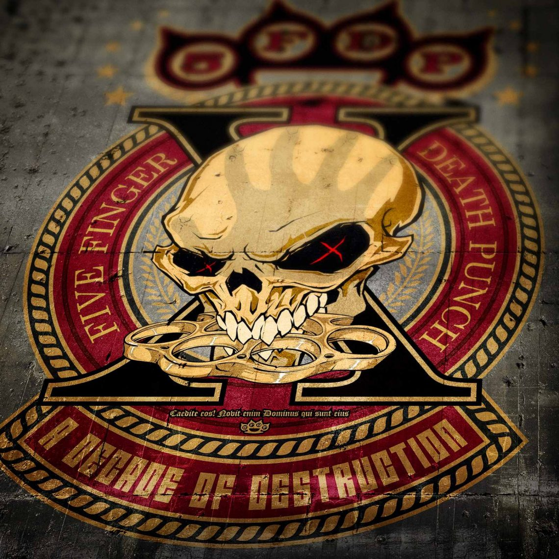 Five Finger Death Punch- A Decade Of Destruction