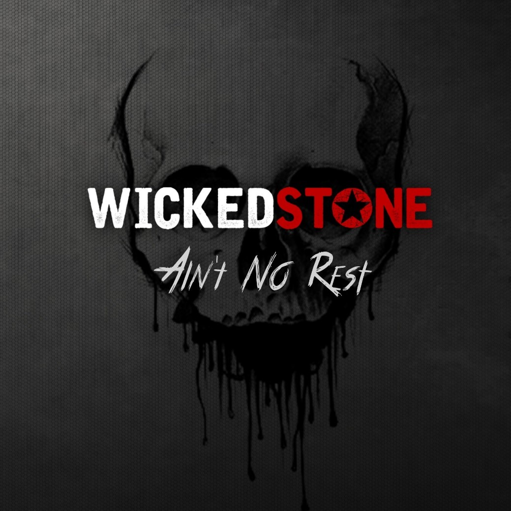 "Wicked Stone – ""Ain't No Rest"" (Album Review)"