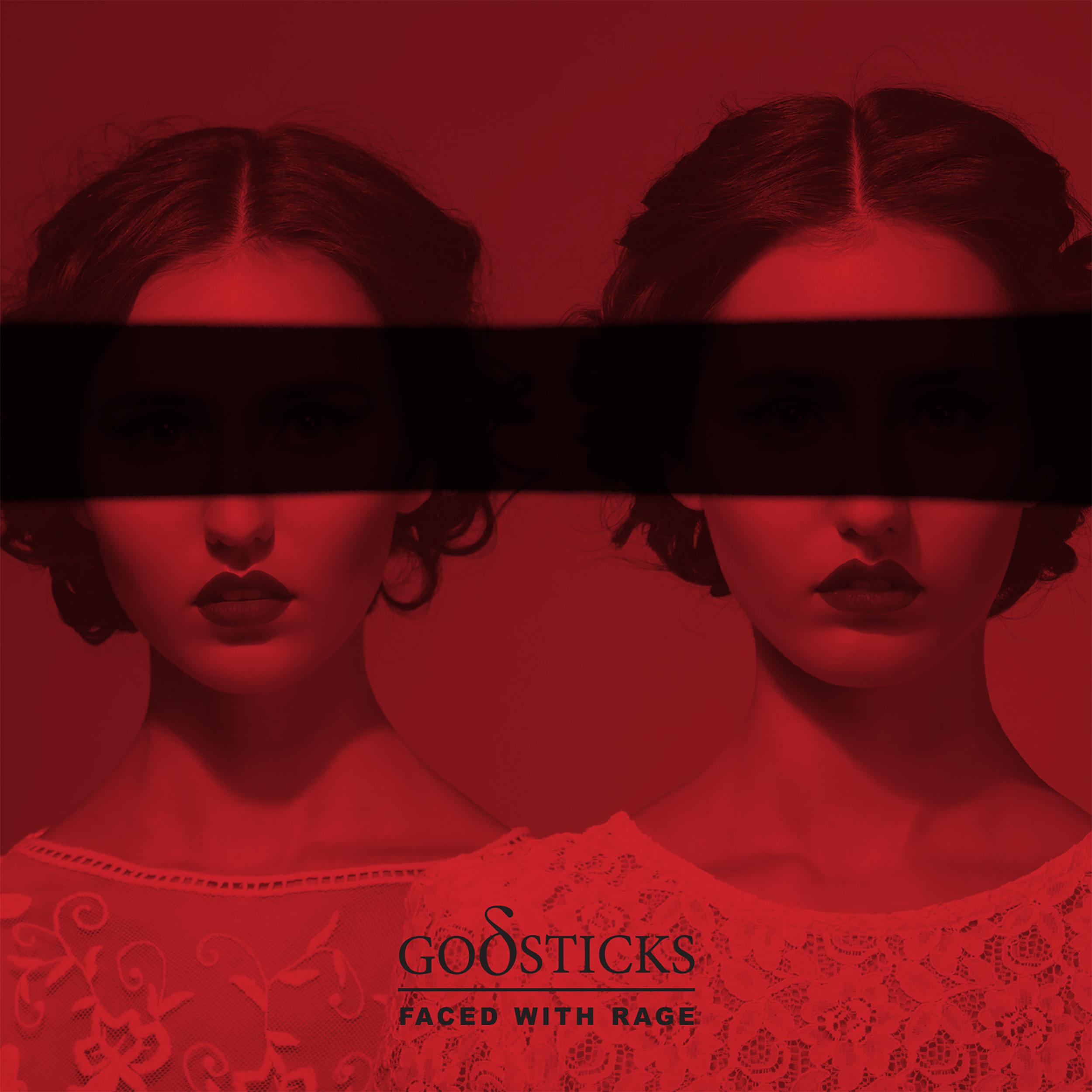 Godsticks – Faced With Rage