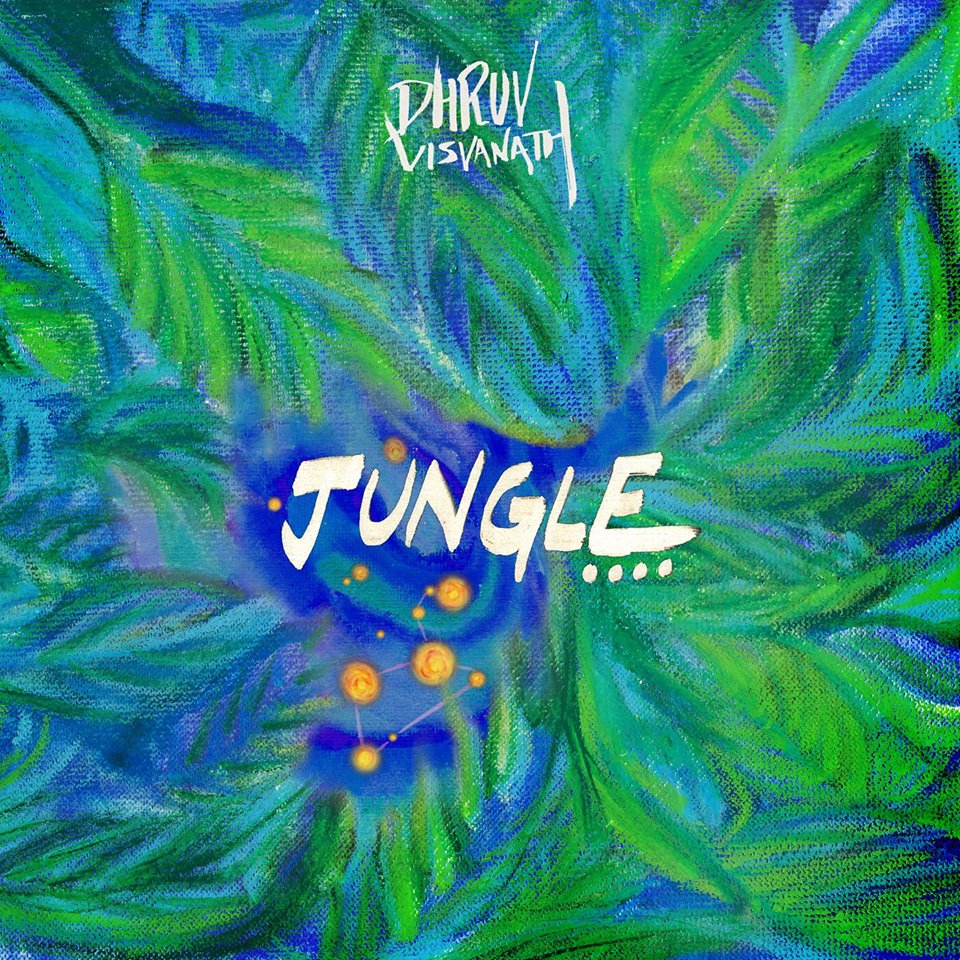 Dhruv Visvanath – Jungle (single)