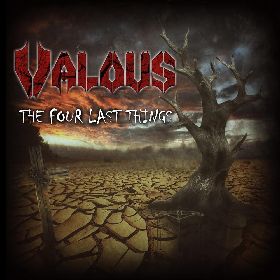 Valous – The Four Last Things