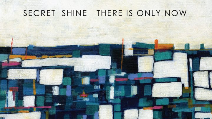 Secret Shine –  There is Only Now Review