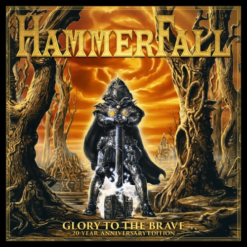Hammerfall Glory to the Brave 20 Year Anniversary Remaster