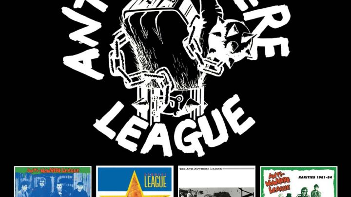 ANTI-NOWHERE LEAGUE: THE ALBUMS: 1981 – 1987, 4CD BOXSET