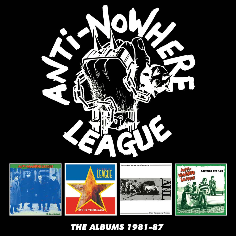 ANTI-NOWHERE LEAGUE: THE ALBUMS: 1981 – 1987, 4CD BOXSET