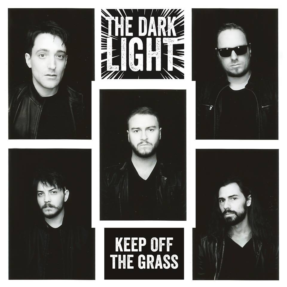 THE DARK LIGHT – Debut Album KEEP OFF THE GRASS Released April 6th