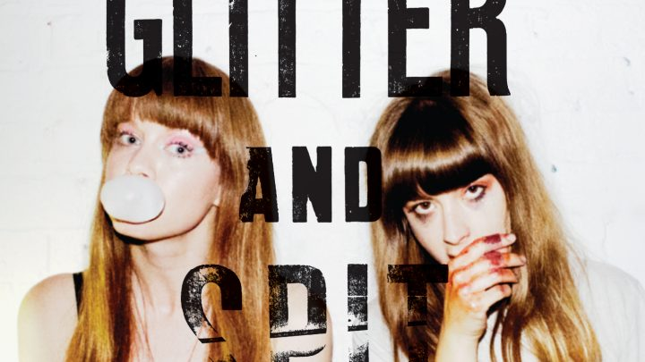 The Pearl Harts – Glitter And Spit (Album Review)