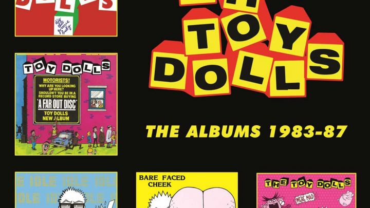 THE TOY DOLLS: THE ALBUMS 1983-87 (5CD BOX SET)