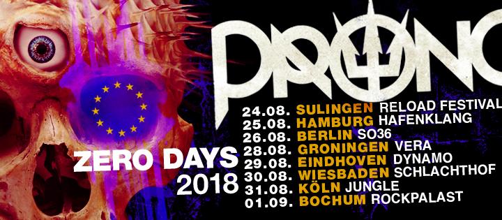 Catch PRONG Live on 2018 European ZERO DAYS Tour!