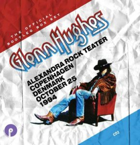 GLENN HUGHES: THE OFFICIAL BOOTLEG BOX SET: VOLUME ONE, 7CD