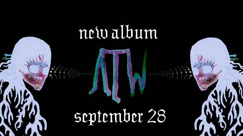 "All Them Witches – ""ATW"""