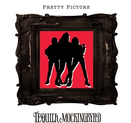 Tequila Mockingbyrd announce BRAND NEW single and video 'Pretty Picture' and head out on their LAST UK Tour of 2018 with The Treatment.