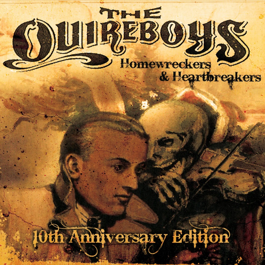 The Quireboys – Homewreckers and Heartbreakers (10th Anniversary)