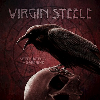 VIRGIN STEELE – 5CD Box Set SEVEN DEVILS MOONSHINE Released November 23rd on SPV
