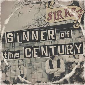 Sir Reg release new video single 'Sinner of the Century', out now!