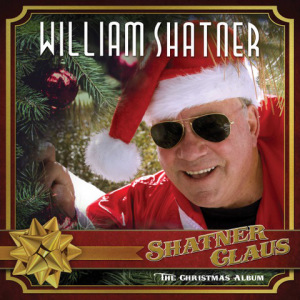 "William Shatner Releases First Ever Holiday Album ""Shatner Claus – The Christmas Album"" Feat. Iggy Pop, Todd Rundgren, Billy Gibbons, Ian Anderson, Rick Wakeman, Henry Rollins, Judy Collins and others!"