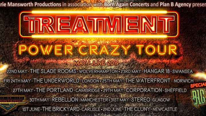 "The Treatment – Announce New Album ""Power Crazy"" Out On 22nd March 2019"