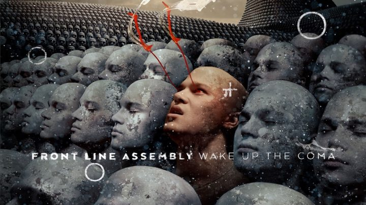 FRONT LINE ASSEMBLY – cover version of 'Rock Me Amadeus' / taken from new album 'Wake Up The Coma' : out 08.02.19
