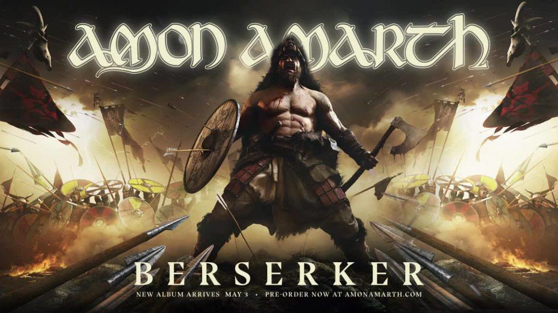 Amon Amarth – Bezerker