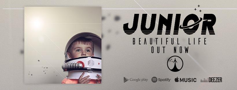 "Junior – ""Beautiful Life"""