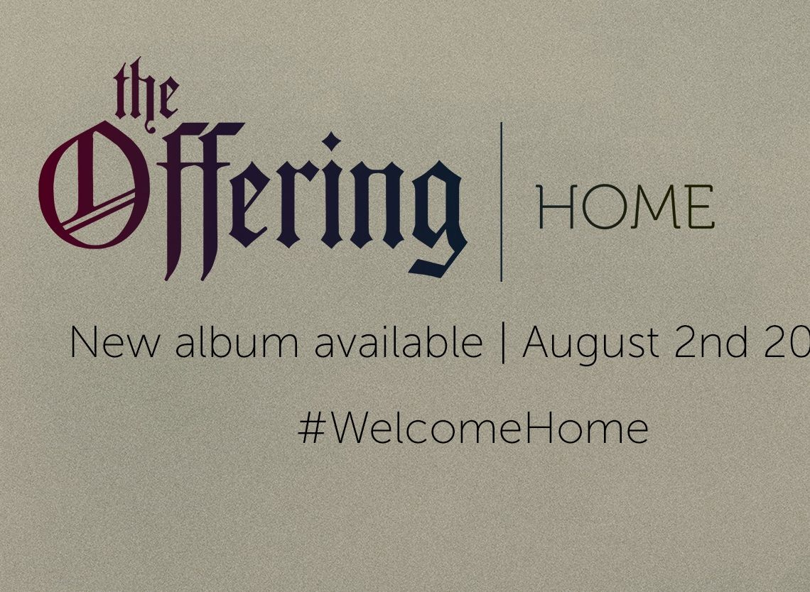 The Offering – Home