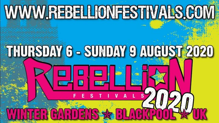 Rebellion Festival returns August 6th – 9th 2020! 39 bands confirmed + early bird tickets onsale now
