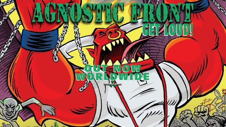 Agnostic Front – Get Loud