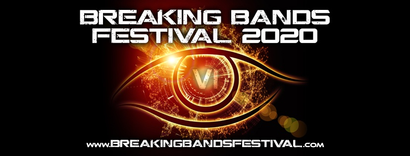 BREAKING BANDS FESTIVAL The Award Winning Independent Festival Launches Full Line-Up For Year 6!