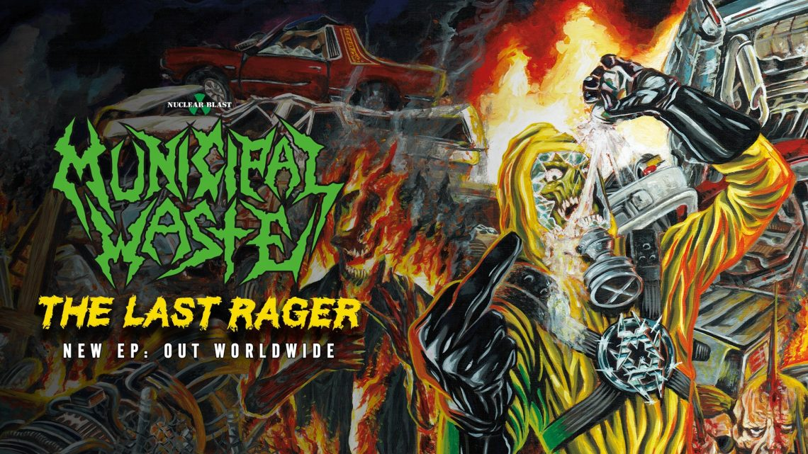 Municipal Waste – The Last Rager