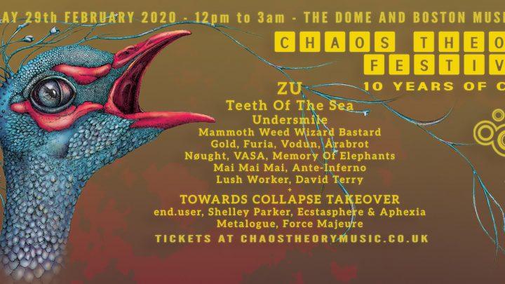 Chaos Theory Festival / 29th Feb / ZU, Teeth of the Sea, Årabrot, Gold, Mammoth Weed Wizard Bastard, Vodun, Undersmile + more