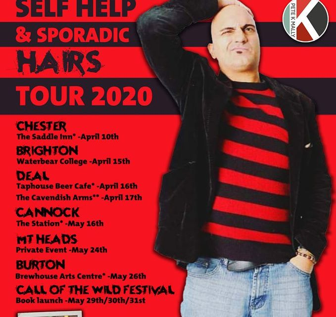 COMEDIAN & AUTHOR PETE K MALLY ANNOUNCES NEW STAND UP TOUR 'SELF HELP & SPORADIC HAIRS TOUR' WITH NEW NOVAL 'THE CALL'