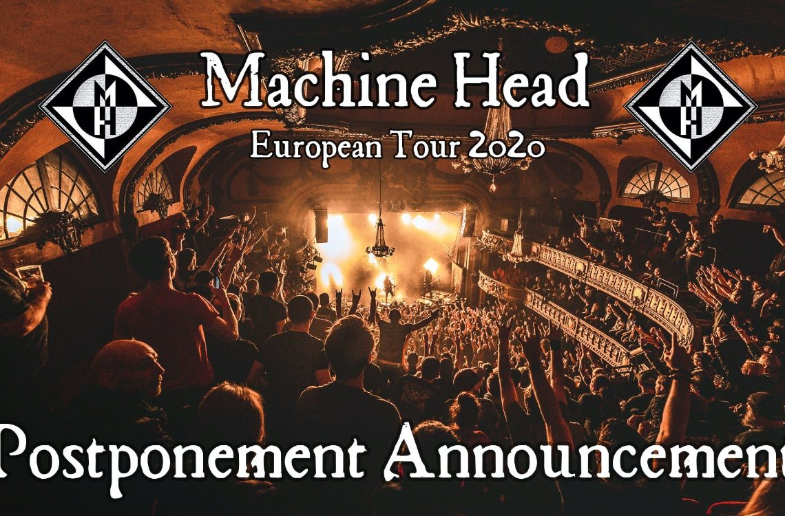 MACHINE HEAD TO POSTPONE EUROPEAN TOUR