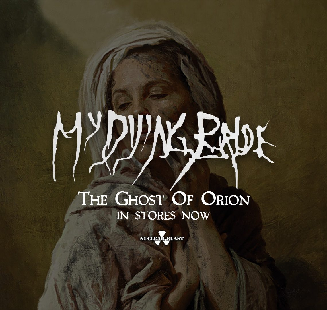 "My Dying Bride – ""The Ghost Of Orion"""